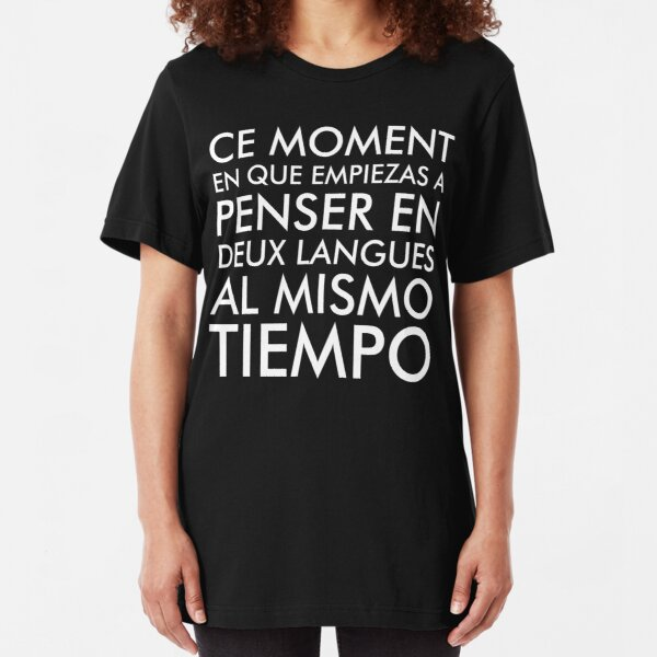Thinking in French and Spanish White Text Slim Fit T-Shirt