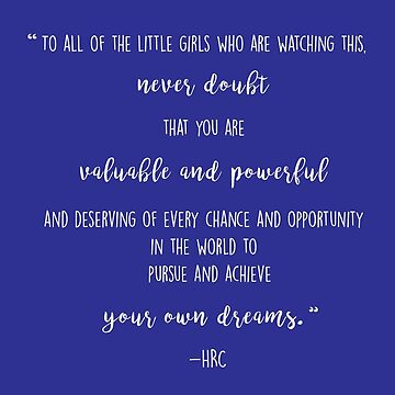 A Message to Every Little Girl -HRC by skldesign