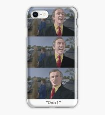 """Dan!"" iPhone Case/Skin"