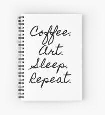 cofee, Art, Sleep, Repeat Spiral Notebook