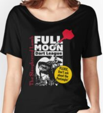Full Moon Dart League at The Slaughtered Lamb Women's Relaxed Fit T-Shirt