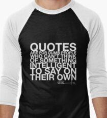 A Quote Men's Baseball ¾ T-Shirt