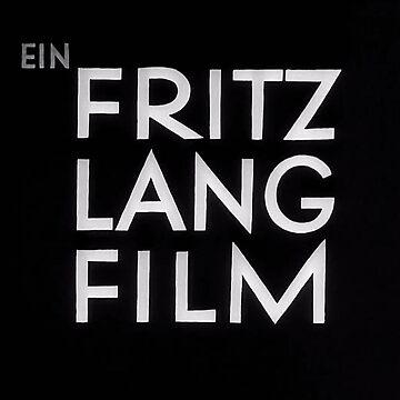 Ein FRITZ LANG FILM by NitrateNerd