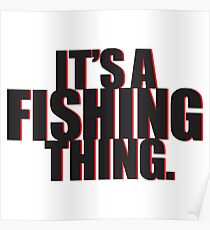 It's a Fishing Thing. Poster