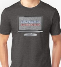 Mainstream Media - Deception & Distraction Unisex T-Shirt