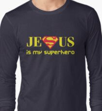 Jesus Is My Superhero Long Sleeve T-Shirt