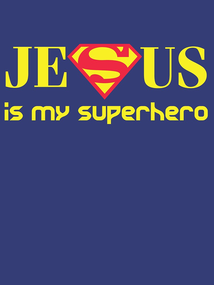 Jesus Is My Superhero by marcoafsousa