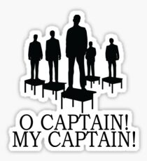 Dead Poets Society - O Captain My Captain Sticker
