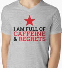 Too Much Blood In the Caffeine System T-Shirt