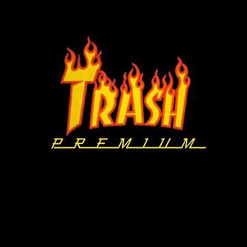 Trash Premium by xpunkspirationx