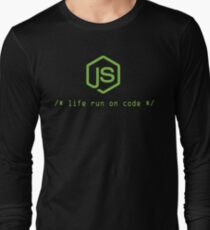 Life run on code - Best Gift for Nodejs Programmers Long Sleeve T-Shirt