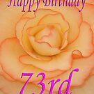 Happy 73rd Birthday Flower by martinspixs