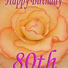 Happy 80th Birthday Flower by martinspixs