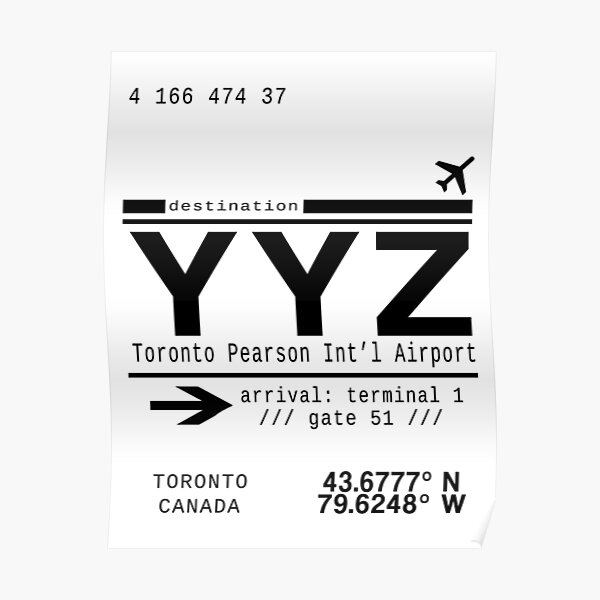 YYZ Toronto Pearson International Airport Poster
