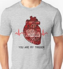 You Are My Trigger (Black) T-Shirt