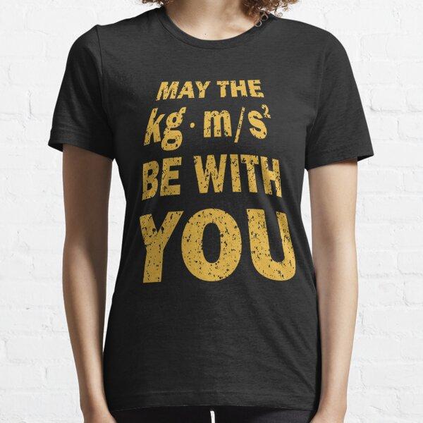 Kann die Macht mit Ihnen lustiges Hemd für Ingenieure sein Essential T-Shirt