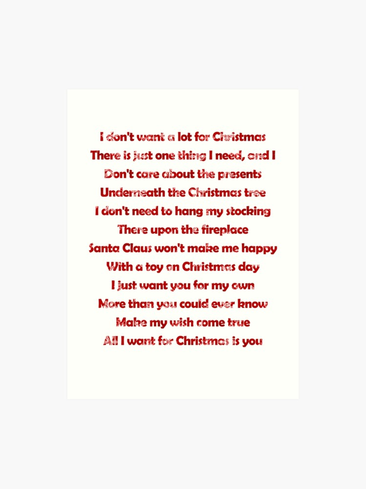Mariah Carey All I Want For Christmas Is You Lyrics.Mariah Carey All I Want For Christmas Is You Lyrics Art Print