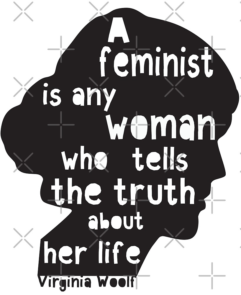 Virginia Woolf Feminist Quote!  by SadCaptain