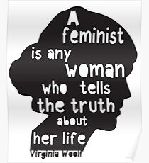 Virginia Woolf Feminist Quote!  Poster