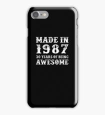 Made In 1987 30 Years Of Being Awesome iPhone Case/Skin