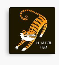 Go get'em Tiger Canvas Print