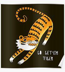 Go get'em Tiger Poster