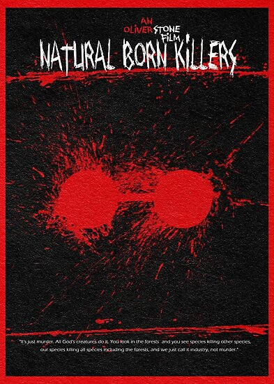 Natural Born Killers von A Deniz Akerman