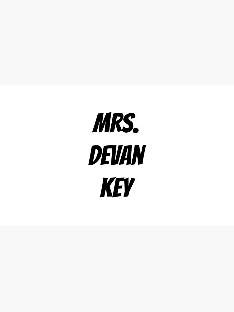 Mrs Devan Key Mug By Baileylisa Redbubble