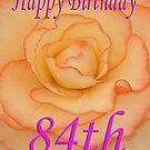 Happy 84th Birthday Flower by martinspixs