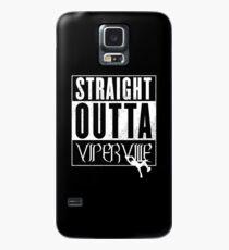 Straight Outta Viperville w/ RKO Case/Skin for Samsung Galaxy