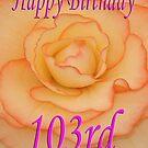 Happy 103rd Birthday Flower by martinspixs