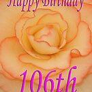 Happy 106th Birthday Flower by martinspixs