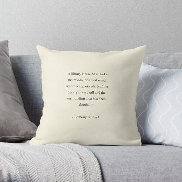 Lemony Snicket - Cita de la Biblioteca Cojín