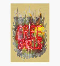 FREE SMELLS !!! Photographic Print