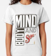 mind body and sol Classic T-Shirt