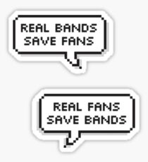 Real Bands, Real Fans Sticker