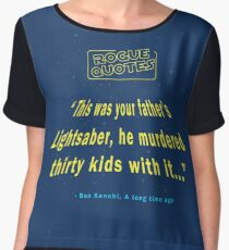 Rogue Quotes - This was your father's Lightsaber Chiffon Top