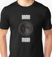 Damn moon T-Shirt