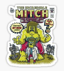 The Incredible Mitch Sticker