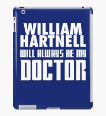 Doctor Who - William Hartnell will always be my Doctor iPad Case/Skin