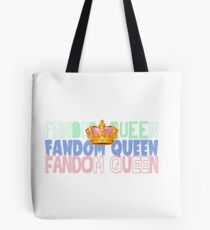Fandom Queen Tote Bag