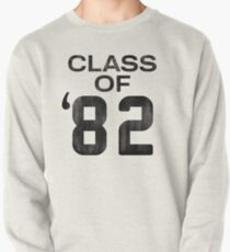 Class of 82 Pullover