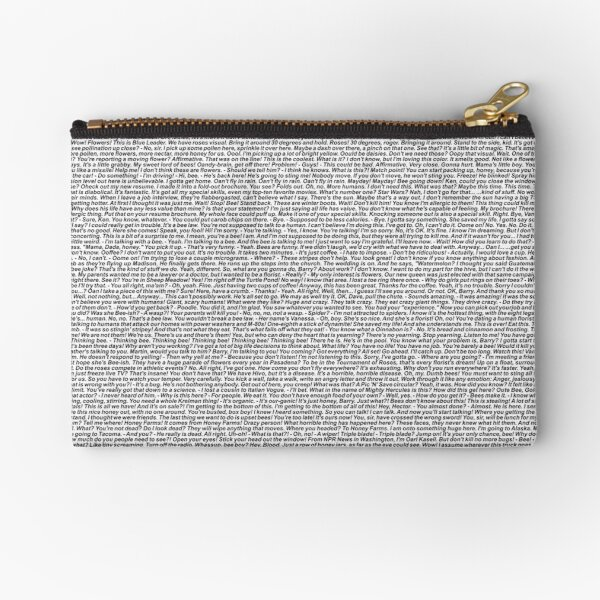bee movie script Zipper Pouch