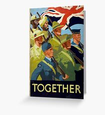 British WWII Poster - Together (1944) Greeting Card