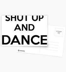Shut up and dance Postcards