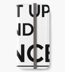 Shut up and dance iPhone Wallet/Case/Skin