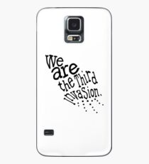 we are the third invasion Case/Skin for Samsung Galaxy