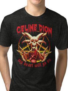 My Heart Will Go on Metal Shirt Tri-blend T-Shirt