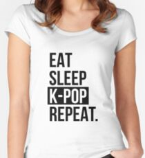 Eat sleep KPOP ... repeat! Women's Fitted Scoop T-Shirt