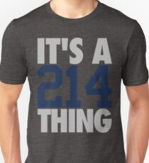 It's A 214 Thing (Silver/Blue) Unisex T-Shirt